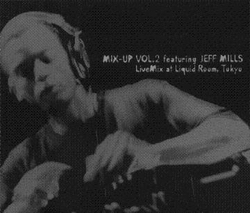 Jeff Mills @ Liquid Rooms Tokyo 1995