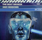 The Beat Broker - 2005 Mixdown